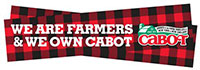 We are farmers & we own Cabot